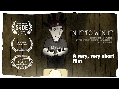 In It To Win It (a very short funny animated film)