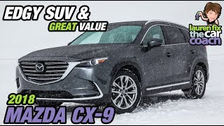 Edgy SUV & Great Value - 2018 Mazda CX 9