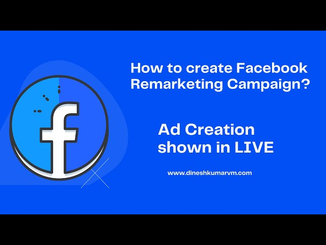 How to Create Facebook Remarketing Ads | Creating Facebook Remarketing Campaign