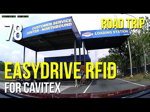 Road Trip #78 - Getting an EasyDrive RFID (for Cavitex)