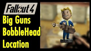 big guns bobblehead location fallout 4 xbeau gaming