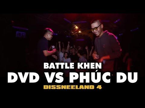 DISSNEELAND 4 - Battle Khen - DVD vs Phúc Du - Trò Đùa Của Kris 2