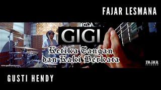 #GuitarXDrum   Ketika Tangan dan Kaki Berkata (GIGI Version)   ft. Gusti Hendy   Fajar Lesmana