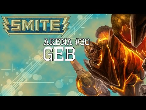 "[PS4] SMITE: Arena #30 | Geb ""Wrecking Ball, Nah Not Really"" (Items in Description)"