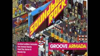 Groove Armada - Love Sweet Sound