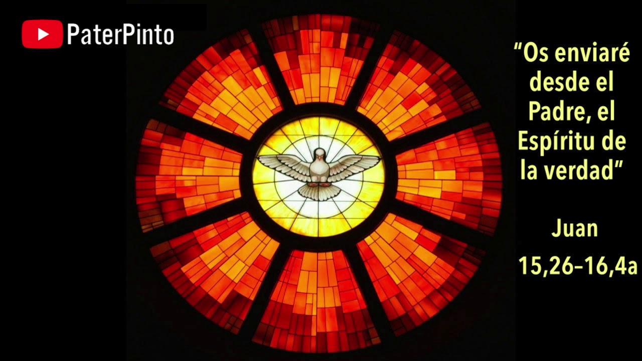 Resultado de imagen de Comentario Â«CUANDO VENGA EL PARÃCLITO, QUE YO OS ENVIARÉ...» (Jn 15, 26).