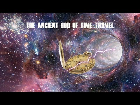 The Ancient God of Time Travel