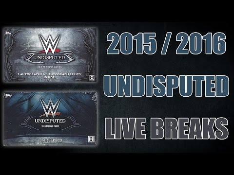 Live Group Breaks: 2015 and 2016 Topps WWE Undisputed Hobby Boxes (5/18/2017)
