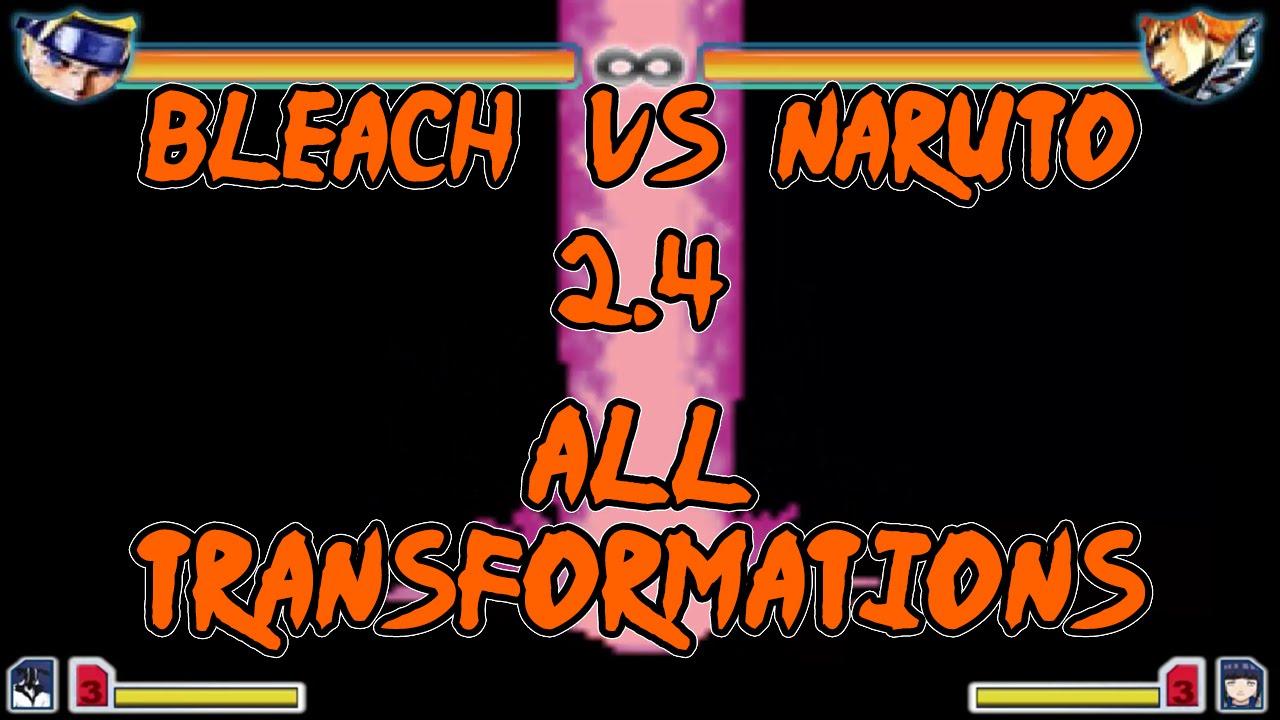 Bleach Vs Naruto 2.4 – All Transformations