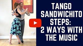 1 step, 2 ways: H๐w to be more musical and more connected with a simple step (Tango Sandwichito)