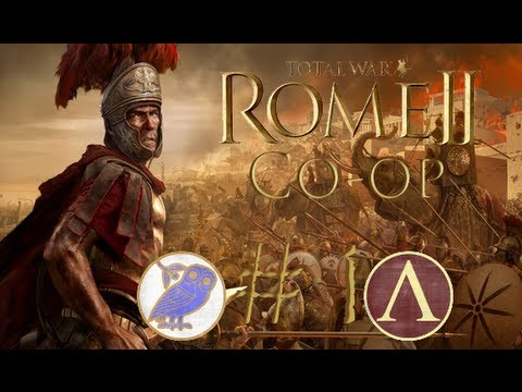 "Let's Play: Rome Total War 2 Co-op campaign - Episode #1 ""Athens and Sparta"""