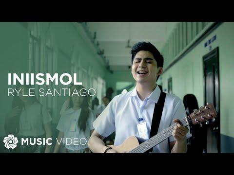Iniismol - Ryle Santiago (Music Video)