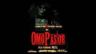 omo pastor ajebutter studio magic ft boj drb