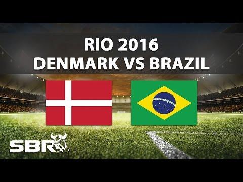 Denmark vs Brazil 10/08/16   Olympic Football   Preview & Predictions