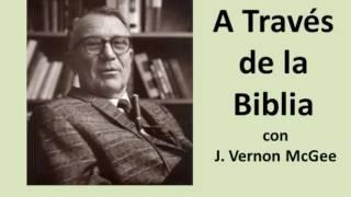 A Traves de la Biblia con J Vernon McGee 01 Galatas