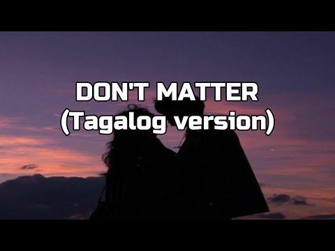 Dont Matter Tagalog Version Lyrics Reyjun Peralta