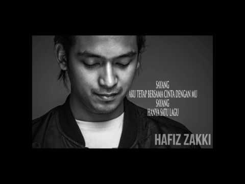 Hafiz Zakki - Hanya Satu Lagu [Official Lyrics Video]