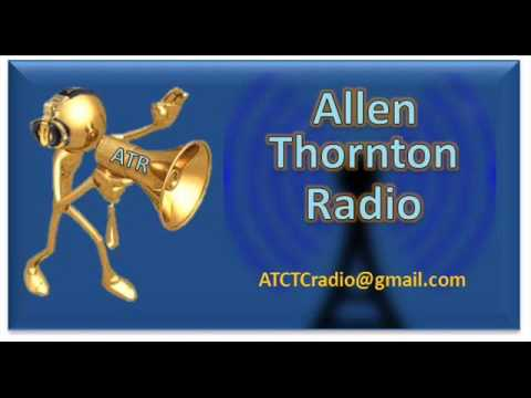 Allen Thornton Radio Episode 1