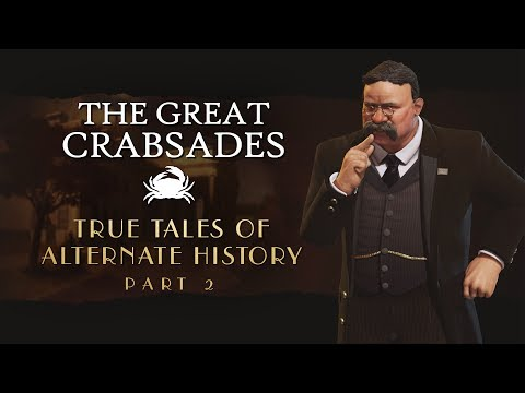 Rise of the Crab God - True Tales of Alternate History - Civilization VI (#2)