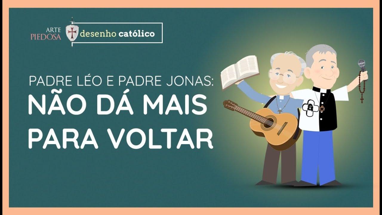 Padre Leo e Padre Jonas- Musical: Não dá mais pra Voltar |Arte Piedosa
