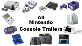 All Main Nintendo Console Trailers (1985-2017)