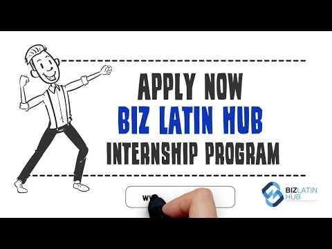 Latin American Internship Opportunity - Biz Latin Hub