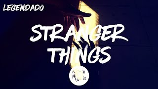 Kygo - Stranger Things ft. OneRepublic [Tradução]