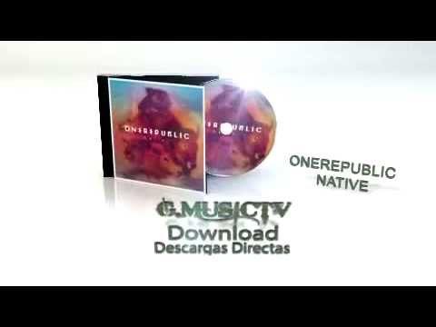 OneRepublic - Native - Descargas Directas GMusic TV