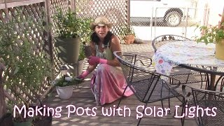 Making Solar Lights in Planted Pots