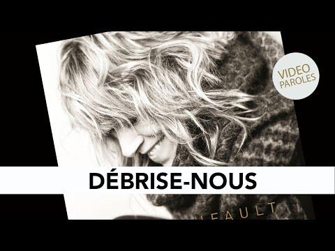 luce-dufault---débrise-nous-(lyrics-video)