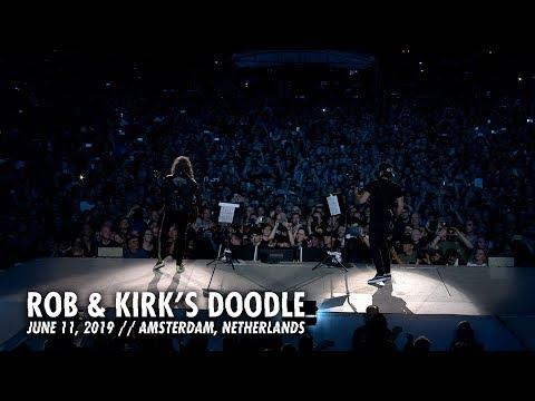 Metallica: Rob & Kirk's Doodle (Amsterdam, Netherlands - June 11, 2019)