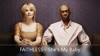 FAITHLESS   She's my Baby