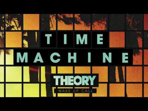 theory-time-machine-official-audio-theory