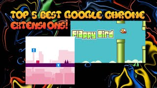 Top 5 Best Google Game Extensions!  Google Chrome Games