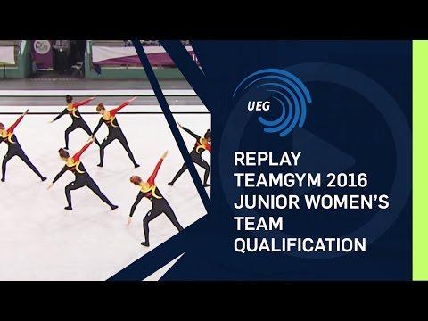 REPLAY - TeamGym 2016 - Junior women's team qualification (12 Oct 2016)