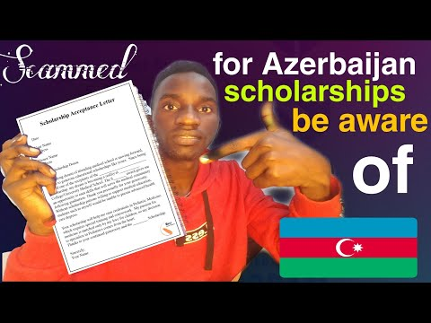 Scammed for Azerbaijan Scholarships & Admission | Must watch before paying to Azerbaijan