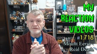 Mount Eerie - Real Death : My Reaction Videos #1,718