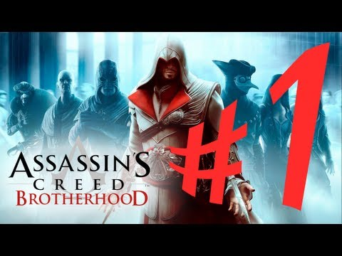 Assassin's Creed Brotherhood - Parte 1: Do Céu ao Inferno! [ Playthrough em PT-BR ]