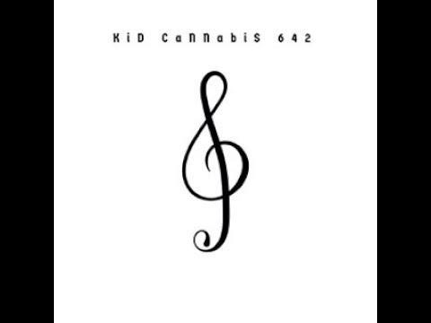 KiD CaNNabiS 642 - BED TIME RHYME ( prod. DJ Hoppa x Silly kid ) studio version