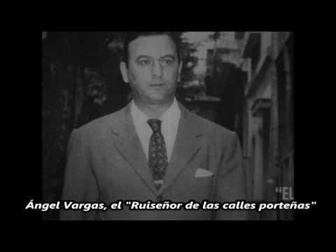 """Ángel Vargas - """"El Ruiseñor de las calles porteñas"""" - 20 éxitos"""