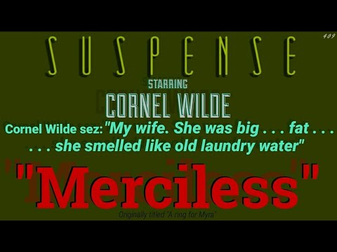 "Cold-Hearted & ""Merciless"" • Understated Description for CORNEL WILDE! • SUSPENSE Best Episode"