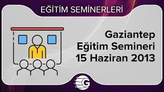 GCM Forex Eğitim Semineri - 15 Haziran 2013, Gaziantep