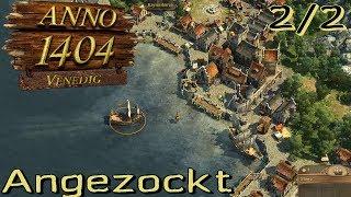 Anno 1404 Gold Multiplayer angezockt teil 2/2 - Die Nomaden [Gameplay German Deutsch]