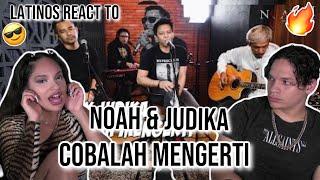 Download Latinos react to NOAH x JUDIKA - Cobalah Mengerti | REACTION