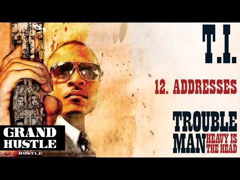 T.I. - Addresses [Official Audio]