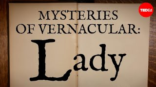 Mysteries Of Vernacular: Lady - Jessica Oreck And Rachael Teel
