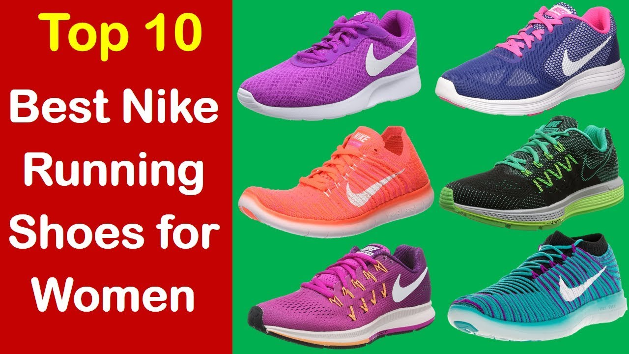 156a2fefa35 Best Nike Running Shoes for Women - Best Nike Running Shoes 2017 ...