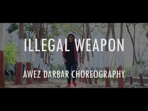 Illegal Weapon | Awez Darbar Choreography