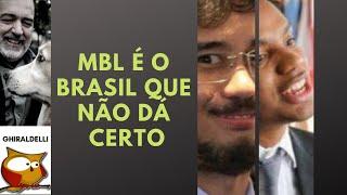 MBL é o Brasil que não dá certo.