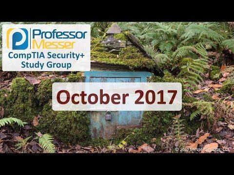 Professor Messer's Security+ Study Group - October 2017